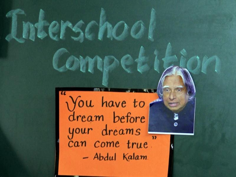 A quote by Dr APJ Kalam on display at a school in Vile Parle on Thursday.  (Satish Bate/HT photo)