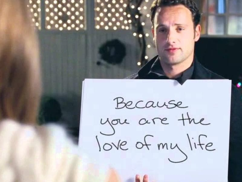 """To me, you are perfect  and my wasted heart will love you until you look like this (a decomposed   body)."" You may not always get the girl, doesn't mean you won't tell her what in is your heart. Love Actually had so many love stories but this scene is the most iconic. (YouTube)"