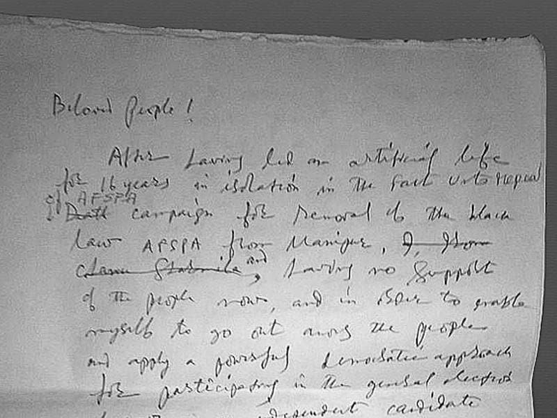 "In a letter shared with the media, she writes, ""Beloved People! After having led an artificial life for 16 years in isolation in the fast unto repeal of AFSPA campaign for removal of the black law AFSPA from Manipur, and having no support of the people now, and in order to enable myself to go out among the people and apply a powerful demonstrative approach for participating in the general elections of 2017 as an independent candidate..."" (Saumya Khandelwal/HT PHOTO)"