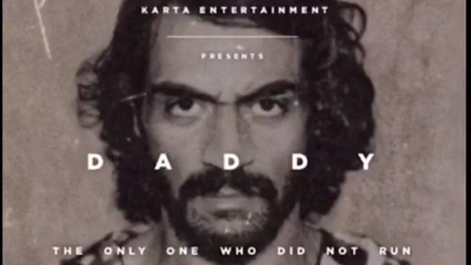 Daddy first look,Arjun Rampal first look,Arun Gawli
