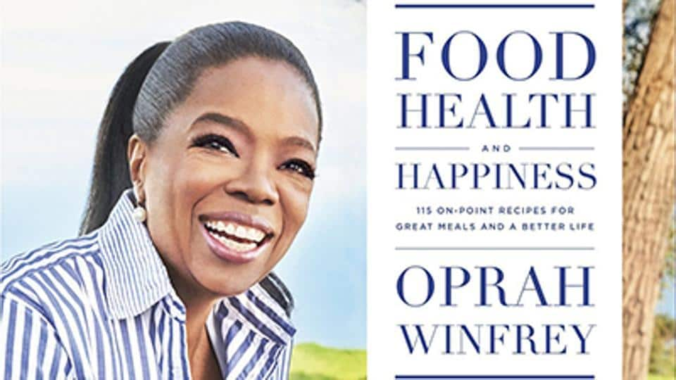 The book cover of Oprah Winfrey's Food, Health and Happiness.