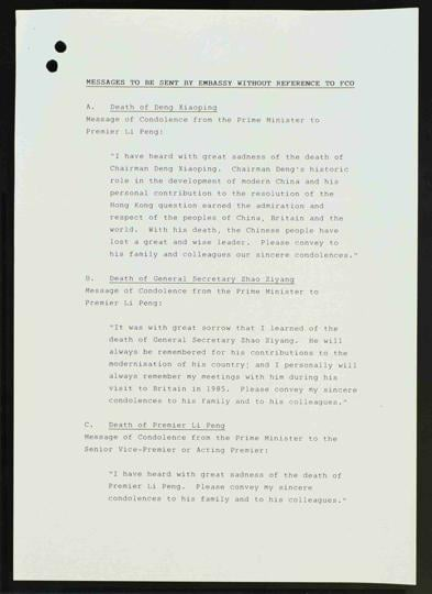 Three draft messages of condolence for the major Chinese leaders Deng Xiaoping, Zhao Ziyang and Li Peng sent to Margaret Thatcher.