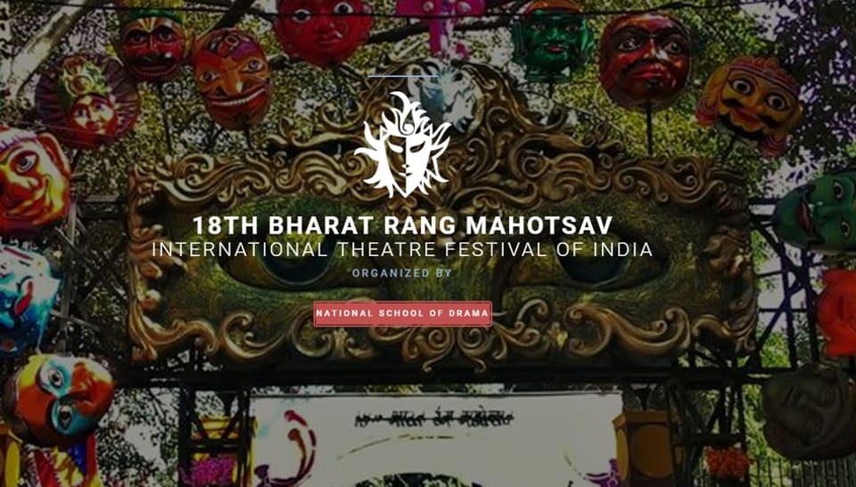 Bharat Rang Mahotsav 2017,National School of Drama,Theatre festival