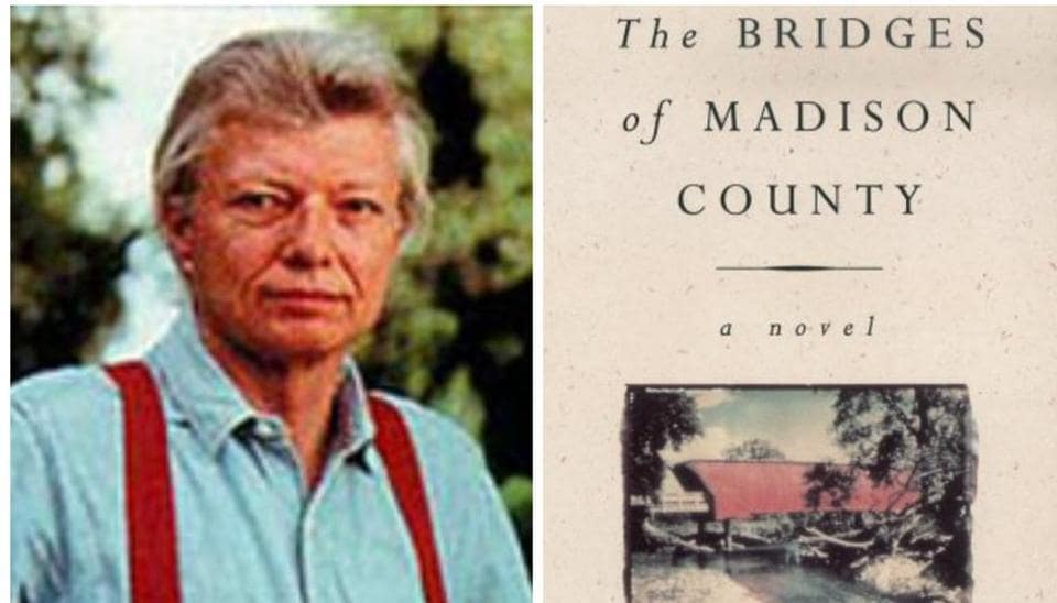 The Bridges of Madison County turned the unknown writer into a multimillionaire and made Madison County, Iowa, US, an international tourist attraction