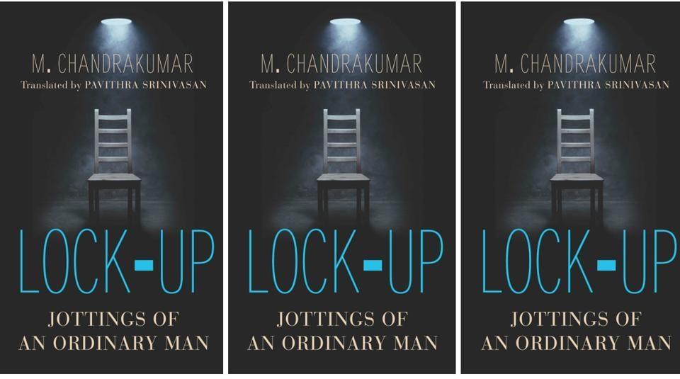 Lock-Up,Lock-Up M Chandrakumar,Lock-Up book excerpt