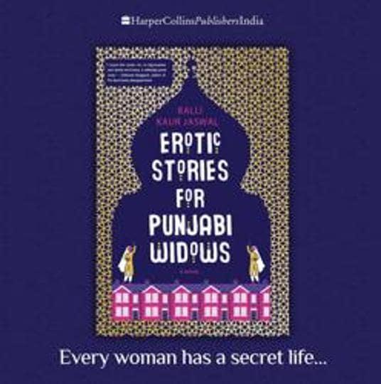 Erotic Stories for Punjabi Widows,Balli Kaur Jaswal,HarperCollins