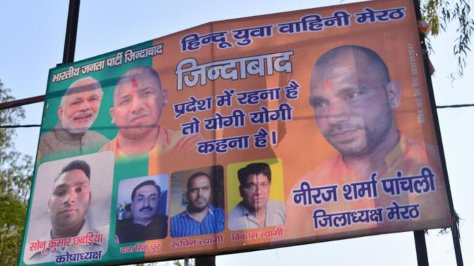 The hoardings had pictures of Meerut district president of HYV Neeraj Sharma Panchali with PM Modi and CM Yogi.