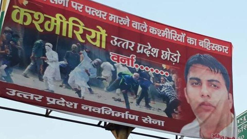 The hoardings assume significance as they surfaced at a time when Kashmir valley is witnessing volatile situation.