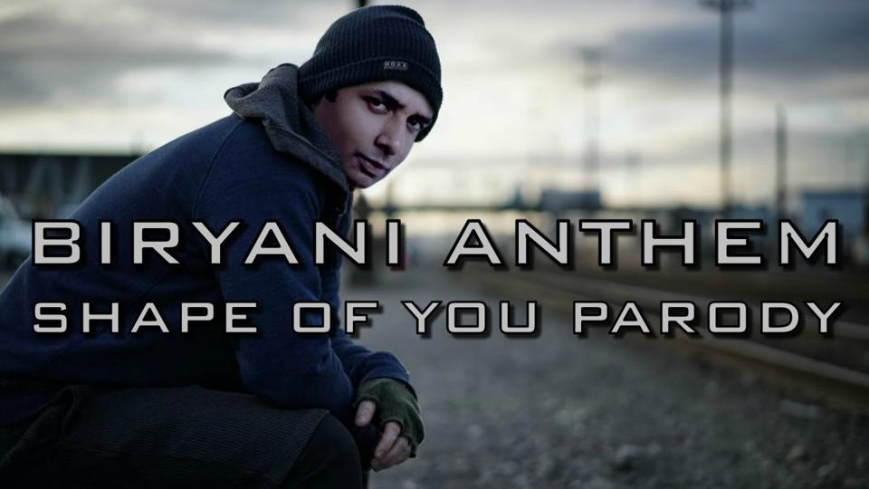 Ed Sheeren,Biryani,Biryani Anthem