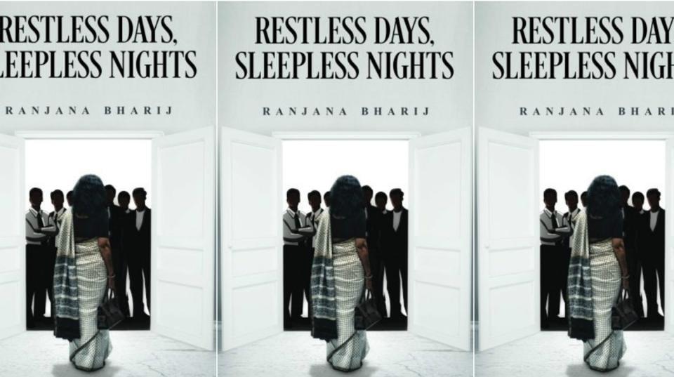 Ranjana Bharij,Restless Days Sleepless Nights,Restless Days Sleepless Nights excerpt