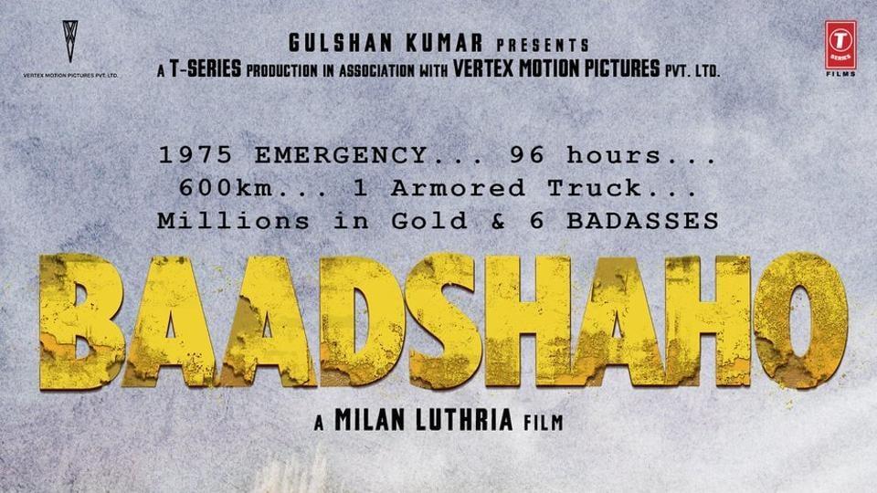 Ajay Devgn,Baadshaho,Movie