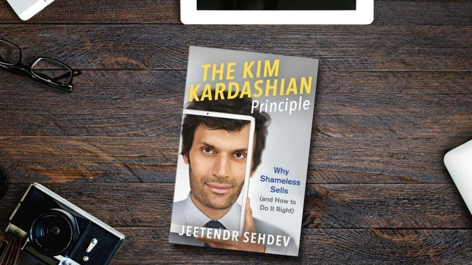 The cover of The Kim Kardashian Principle: Why Shameless Sells by Jeetendr Sehdev.