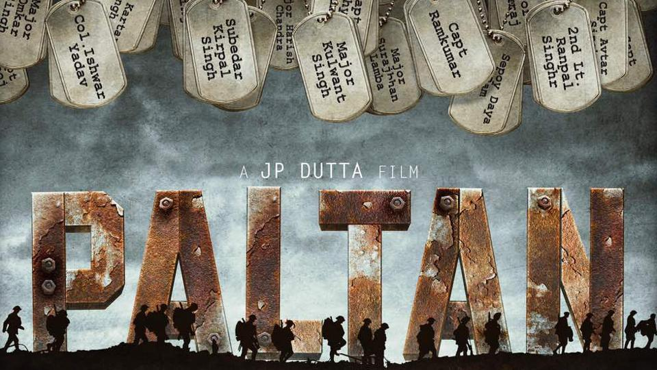 The poster for Paltan.