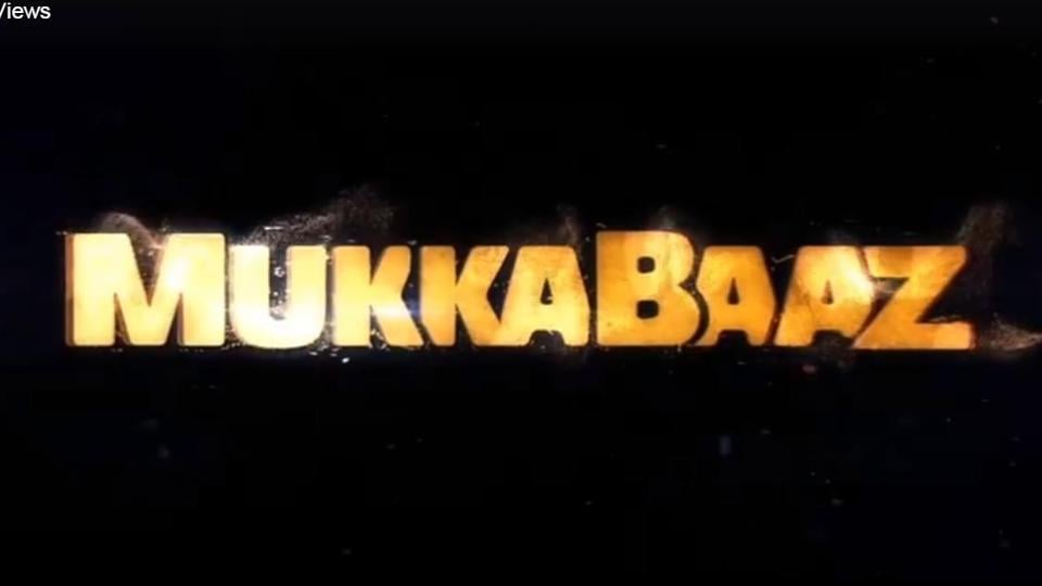 Anurag Kashyap is back with his latest offering, Mukkabaaz.