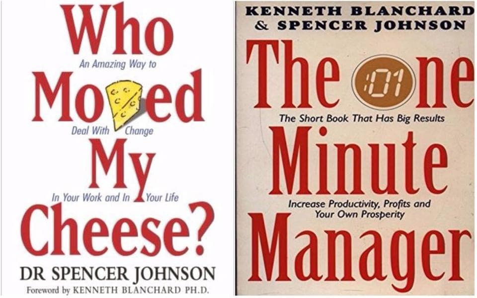 Dr Spencer Johnson,Who Moved My Cheese?,The One Minute Manager