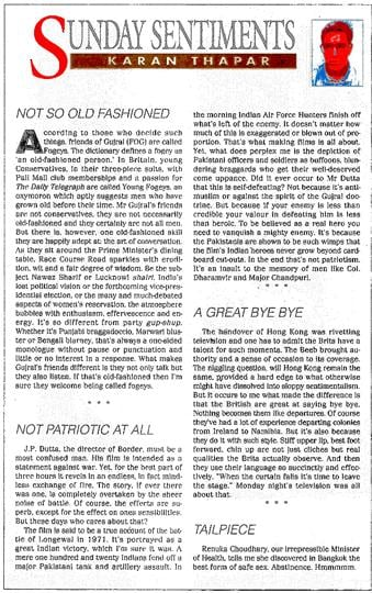 The first-ever Sunday Sentiments column, on the 6th of July 1997, boastfully recounted a dinner with then Prime Minister Inder Gujral.