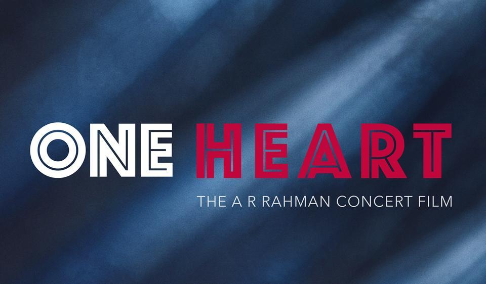 AR Rahman,AR Rahman film,One Heart: The AR Rahman Concert Film trailer