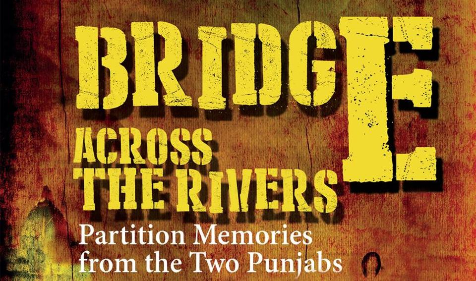 Partition,Book review,Bridge Across The Rivers