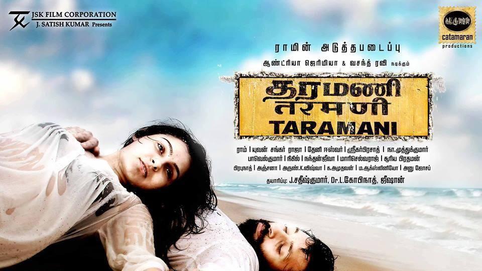 Taramani stars Andrea Jeremiah and Vasanth Ravi.