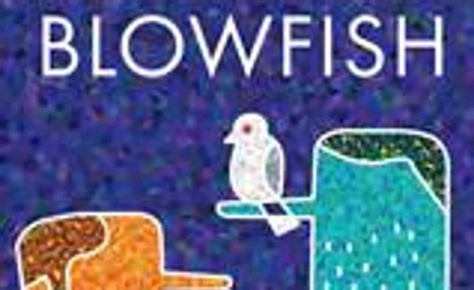 Cover of the book Blowfish, which is a fast, funny and irreverent take on the obsession with luxury.