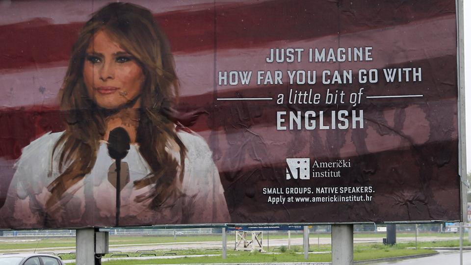 Melania doesn't speak billboards, so they're yanked in Croatia