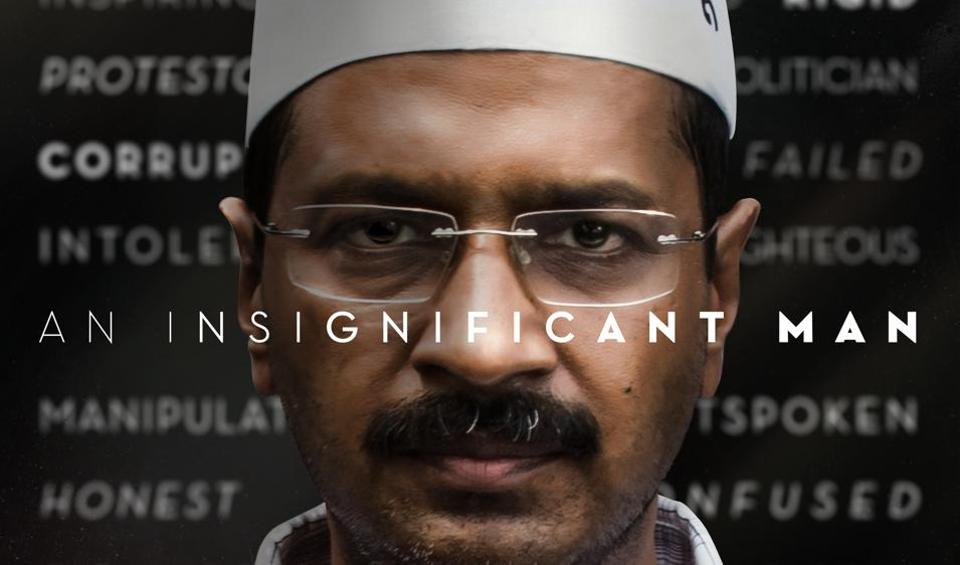 Arvind Kejriwal on the poster of An Insignificant Man.