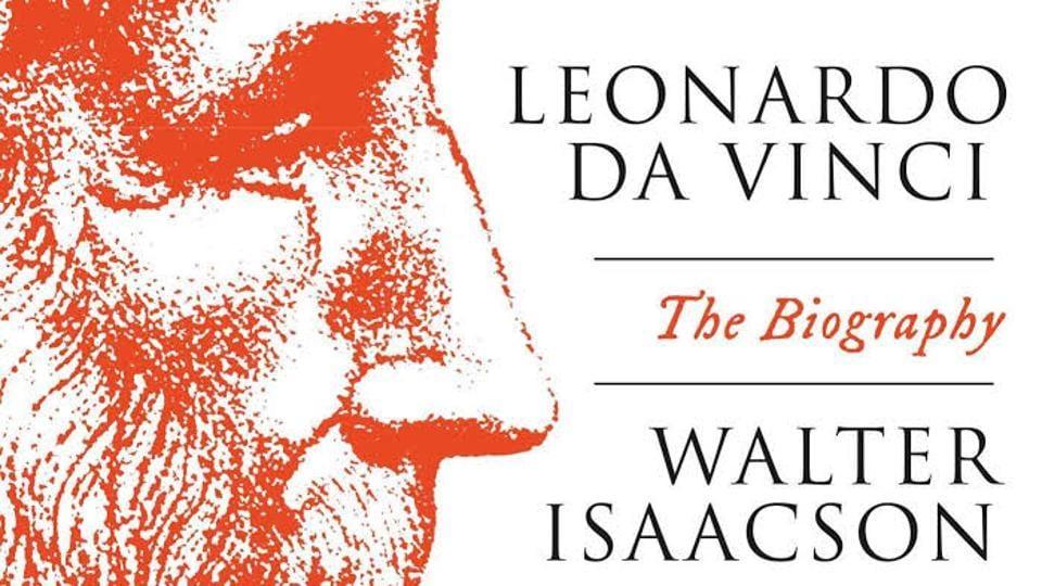 Walter Isaacson's Leonardo da Vinci, The Biography.
