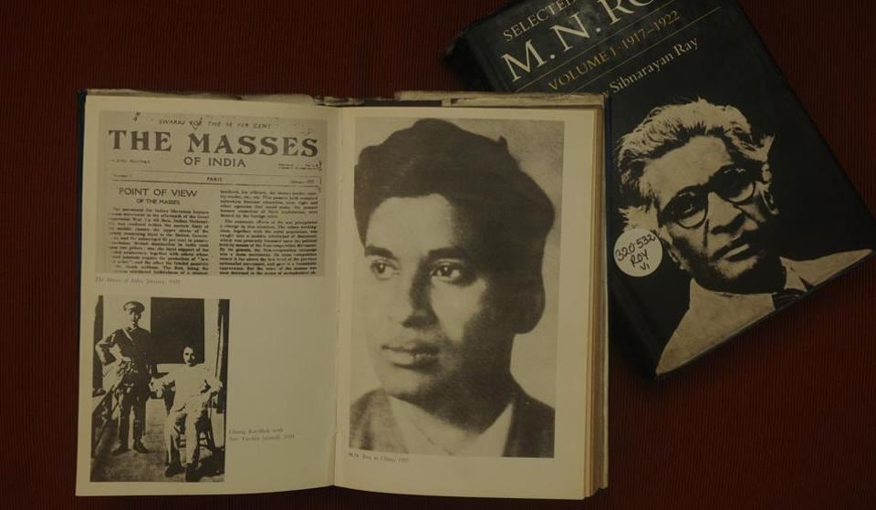 Born Narendra Nath Bhattacharya, who later took on the name MN Roy to  escape British intelligence, Roy was an armed revolutionary of Bengal who  became a ...