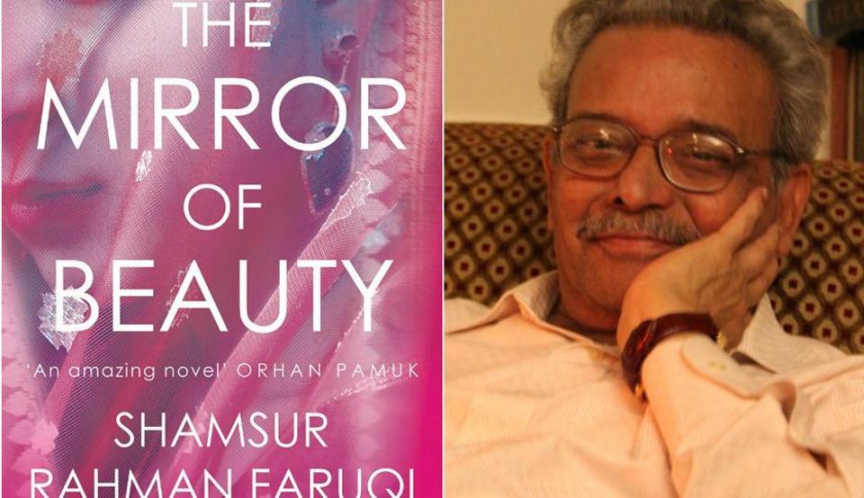 The Mirror of Beauty,Shamsur Rahman Faruqi,Translating India series