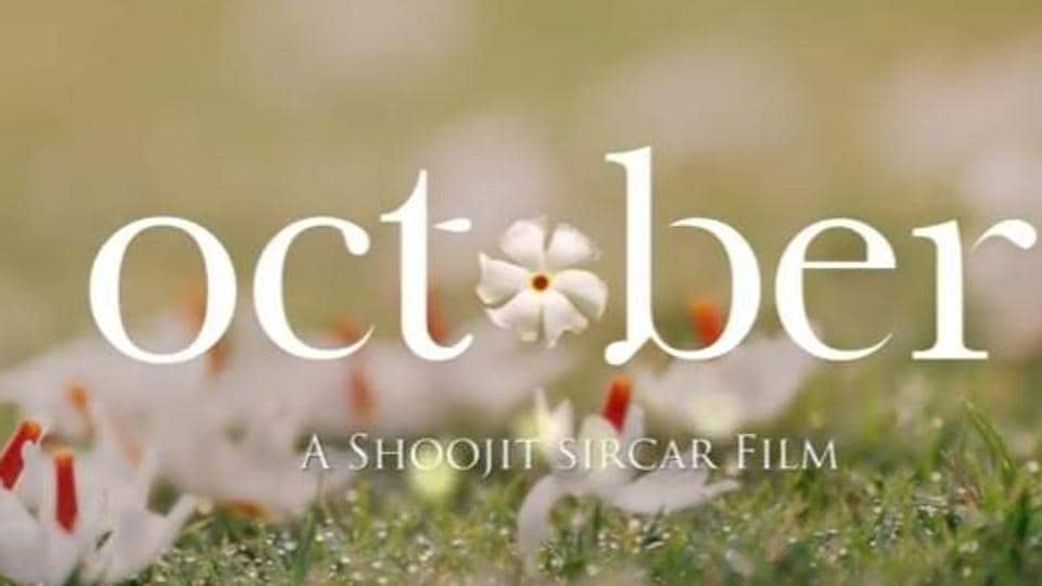 October, starring Varun Dhawan and Banita Sandhu, is slated to hit theatres on April 13.