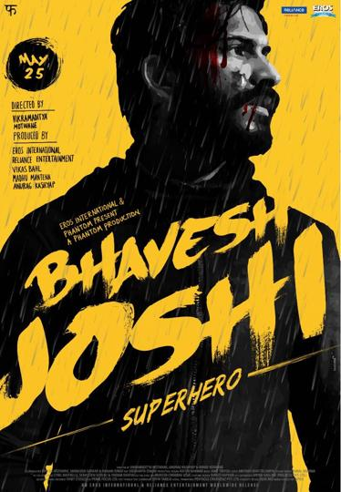 Bhavesh Joshi Super Hero (2018) Hindi HDRip 480p 400MB MKV