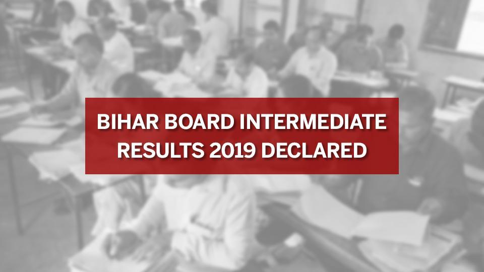 bihar board 12th result 2019 Out,bseb 12th result 2019 Declared,bihar board result 2019 12th