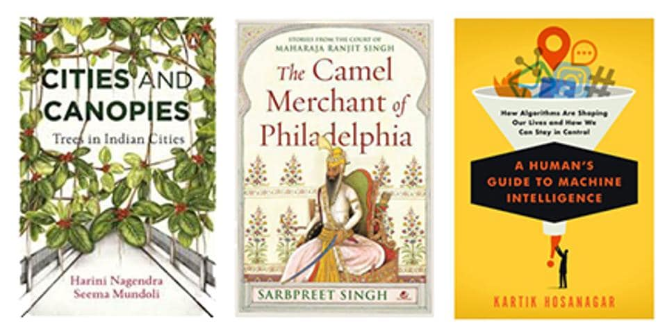 Ranjit Singh's life and times, the ramifications of algorithmic decision making, and a book on trees on our reading list this week!