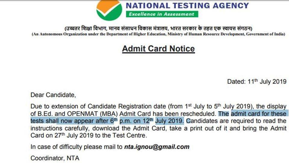 IGNOU OPENMAT and BEd admit card 2019 :  The admit card or hall ticket for the exam was scheduled to be released on July 10 (Wednesday).