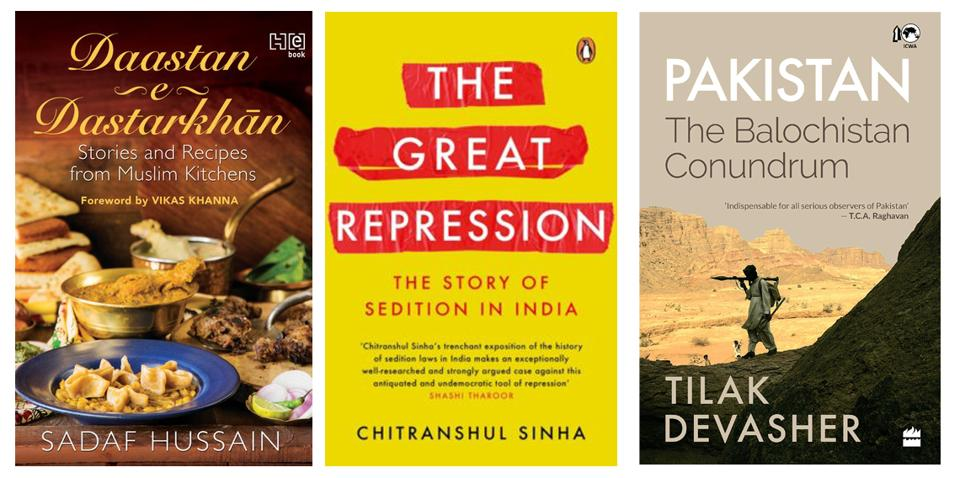 This week's good reads includes a study of Balochistan, an examination of India's sedition laws, and a volume of recipes from Indian Muslim kitchens.