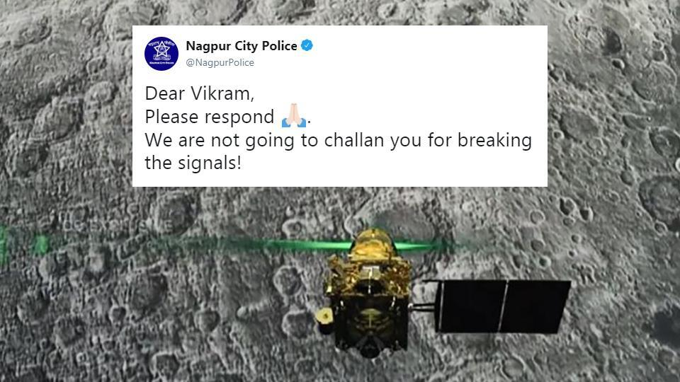 Nagpur City Police addressed a message to Vikram asking it to respond.