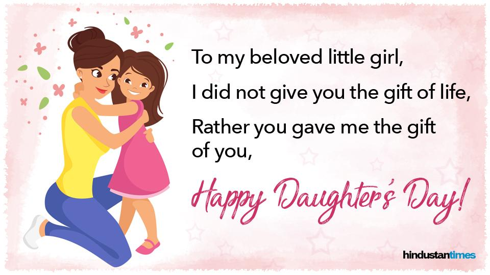 Here are some of the best wishes, quotes, messages, images for Facebook, Whatsapp status to share on this Daughters' Day.