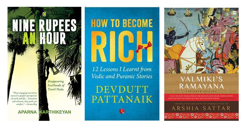 On A look at Tamil Nadu's disappearing livelihoods, advice from the Vedas and the Puranas on getting rich, and a new translation of Valmiki's Ramayana