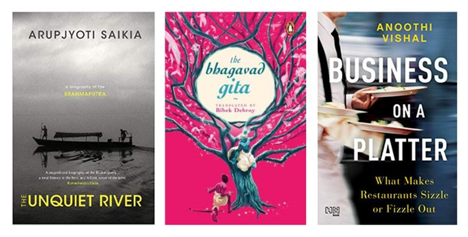 This week's reading list includes a new translation of the Bhagavad Gita, a study of what makes restaurants successful in India, and a biography of a great river.