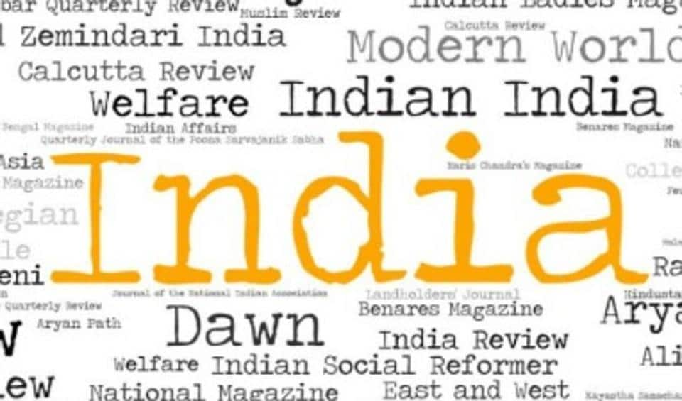 The periodicals show the reverence of our forefathers for modern knowledge, and their conceptions of India