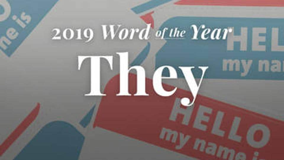 Merriam-Webster word of the year is They.