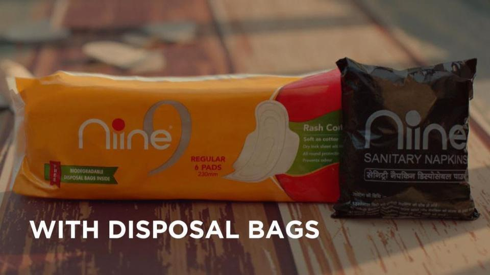 All planned launches by Niine Sanitary Napkins are with biodegradable disposal bags, which have been included in the packs without charging incremental price to the consumer.