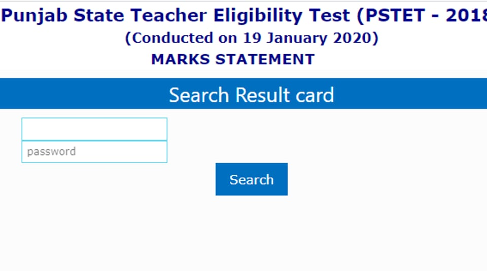 The Punjab School Education Board (PSEB) on Monday declared the results for Punjab State Teacher Eligibility Test (PSTET) 2018.
