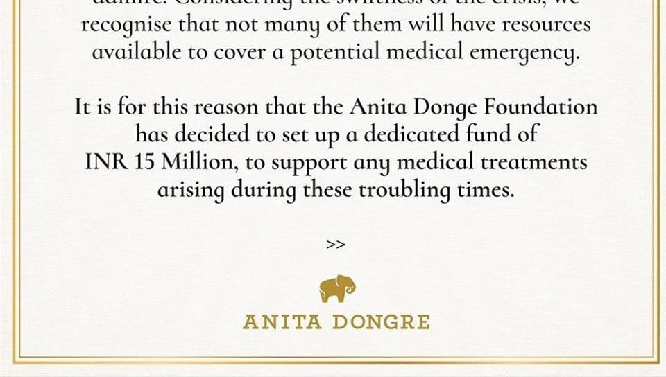 Fashion designer Anita Dongre has announced that she is donating Rs 1.5 crore as a medical fund to support the small vendors and self-employed artisans working with her amid the coronavirus outbreak.