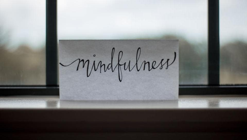 Mindfulness is when people are centred and living in the moment, rather than dwelling in the past or worrying about the future.