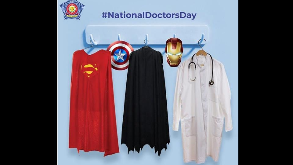 Mumbai Police's special tribute on National Doctor's Day.