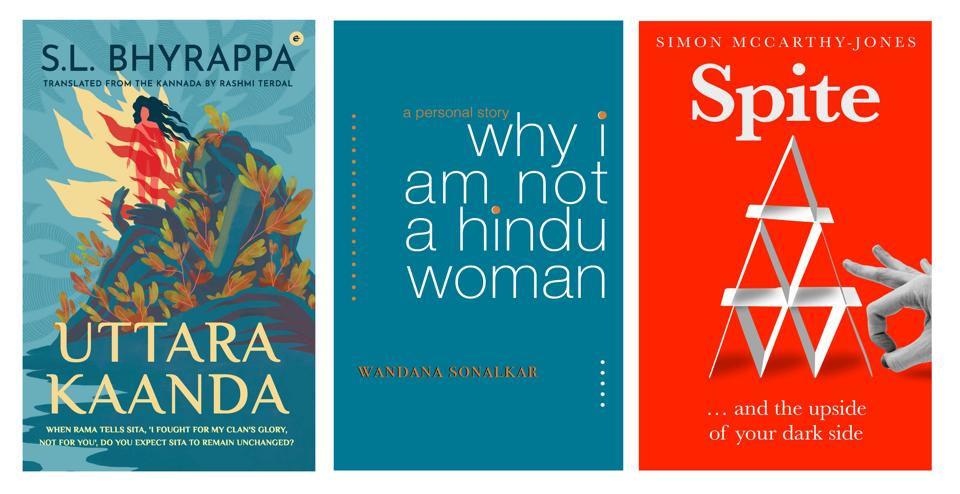 This week's reading list includes a translation of a Kannada literary figure's work, a book that combines psychology, economics and genetics to show you the positive side of a negative emotion, and one woman's rejection of Hinduism and Hindutva.
