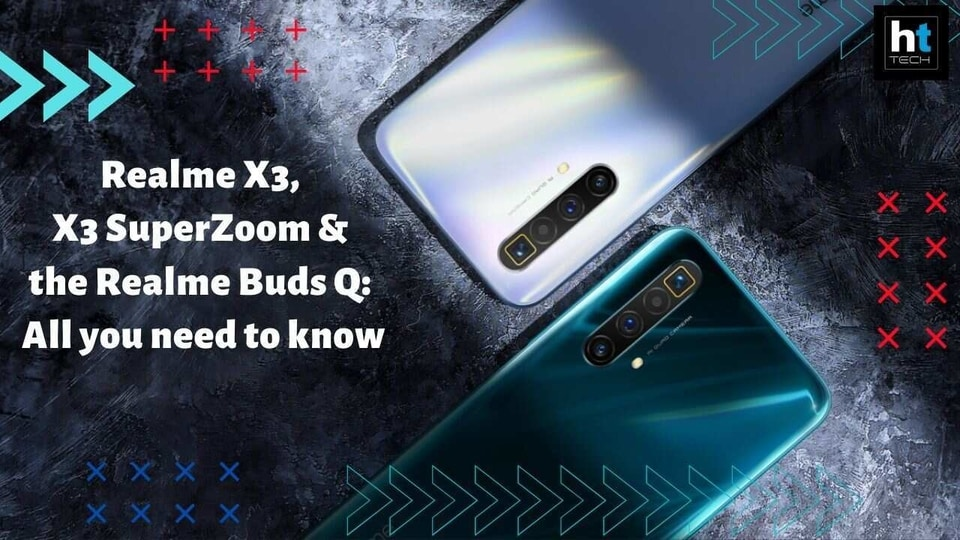 Realme launched two of its X series smartphones - the Realme X3 SuperZoom and the Realme X3 - in India today. They also launched their third TWS earbuds - the Realme Buds Q. And there's more.