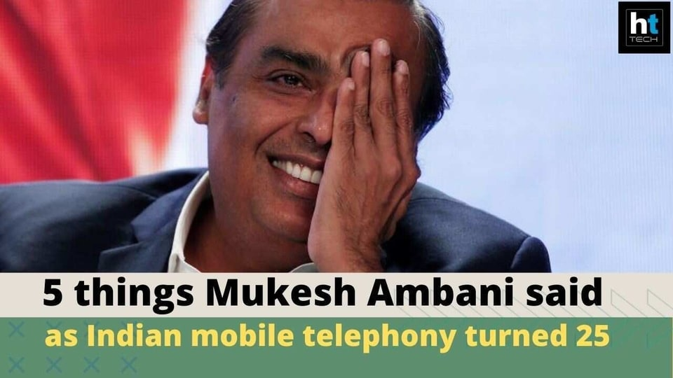 Mukesh Ambani on 25th anniversary of mobile telephony in India.
