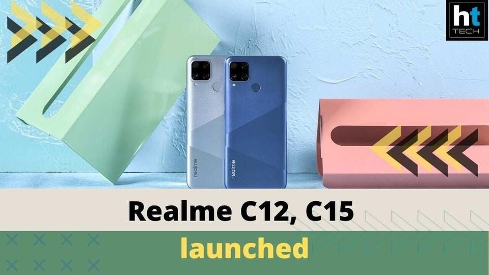 Realme launches Realme C12 and Realme C15 in India.